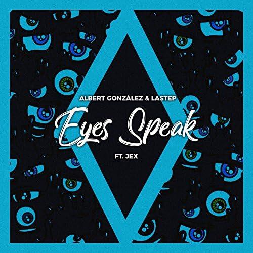 Albert Gonzalez & Lastep feat. Jex