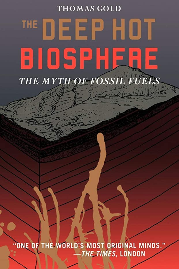等々金属インデックスThe Deep Hot Biosphere: The Myth Of Fossil Fuels