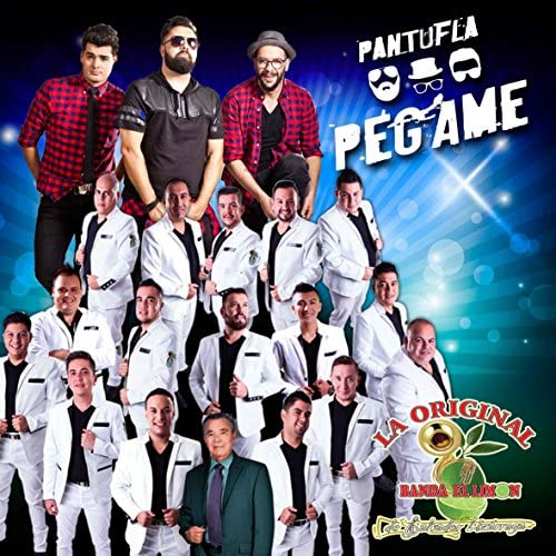 Pantufla & La Original Banda el Limón de Salvador Lizárraga