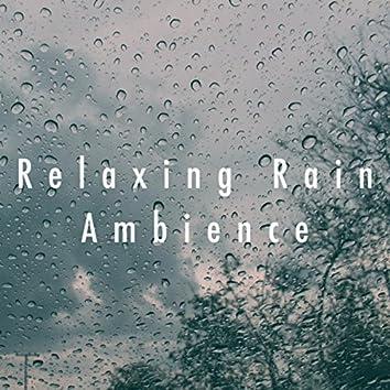 Relaxing Rain Ambience