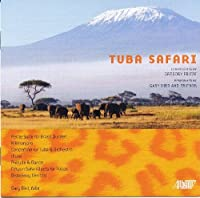 Tuba Safari by Gregory Fritze (2010-03-09)
