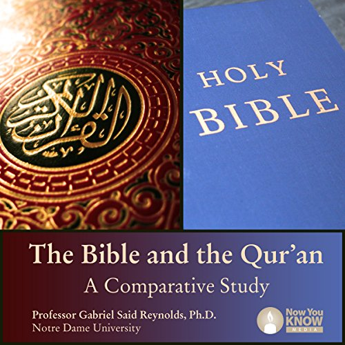 The Bible and the Qur'an: A Comparative Study audiobook cover art