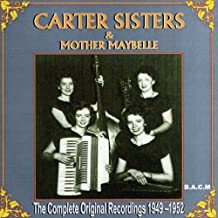 Carter Sisters: The Complete Original Recordings 1949 - 1952