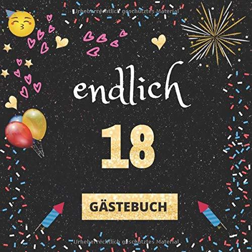 Gästebuch 18. Geburtstag: Endlich 18 | mit witzigen Fragen an Gäste zum Ausfüllen | für Mädchen...