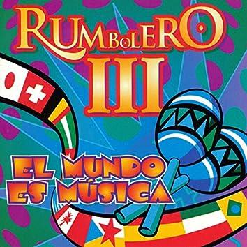 Rumbolero 3 - El Mundo Es Musica