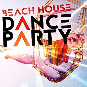 Beach House Dance Party