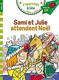 Sami et Julie CP Niveau 2 attendent Noël - Hachette Éducation - 02/11/2016