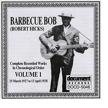 Barbecue Bob Vol. 1 (1927 - 1928)