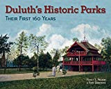 Duluth's Historic Parks: Their First 100 Years
