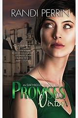Promises of Virtue (Earthbound Angels) (Volume 2) Paperback