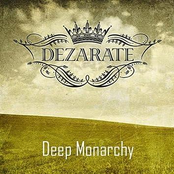 Deep Monarchy