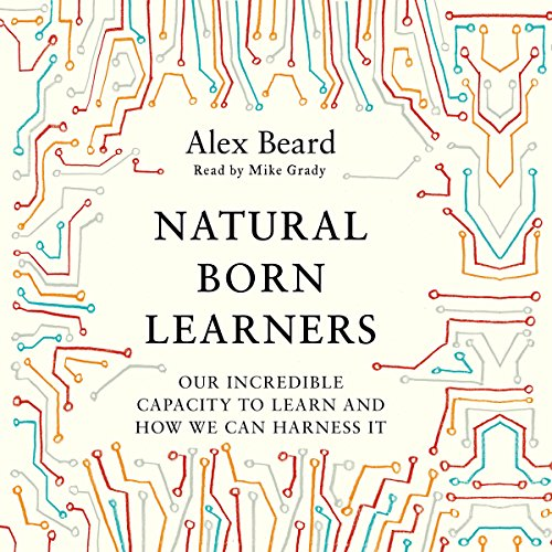 Natural Born Learners audiobook cover art