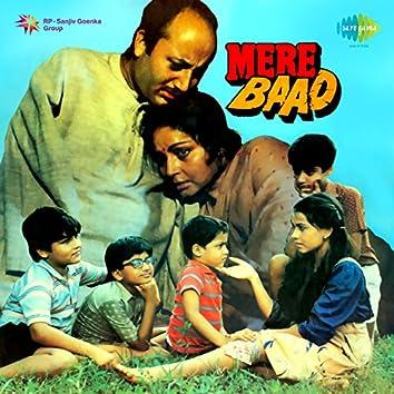 Mere Baad (Original Motion Picture Soundtrack)