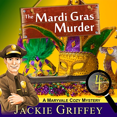 The Mardi Gras Murder (A Maryvale Cozy Mystery, Book 4) cover art