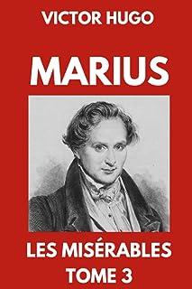 Marius   Les Misérables Tome 3: Édition Collector Annotée
