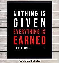 LeBron James Inspirational Quote Art Print - Motivational - Unique Home Decor for Office, Classroom, Gym- Gift for Teachers, Basketball Fans, Entrepreneur, Athlete, Trainer - 8x10 Unframed Photo