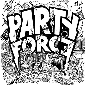 """Party Force S/T 7"""""""