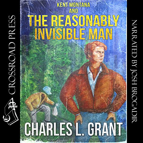 Kent Montana and the Reasonably Invisible Man cover art