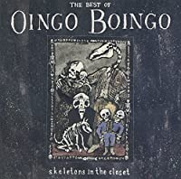 Skeletons In The Closet by Oingo Boingo (1993-05-04)