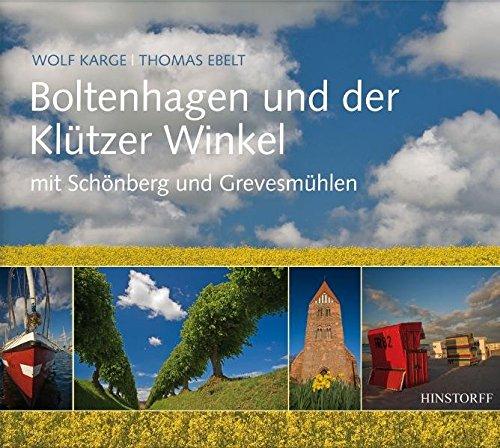 Boltenhagen und der Klützer Winkel mit Schönberg und Grevesmühlen