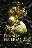 Tina Alba: Feuersänger