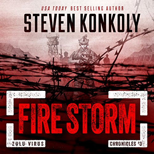 Fire Storm: A Post-Apocalyptic Pandemic Thriller audiobook cover art