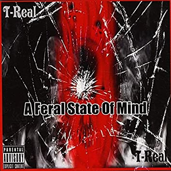 A Feral State of Mind