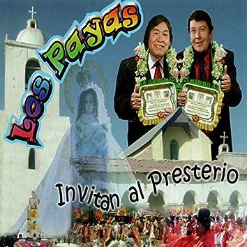 Los Payas Invitan al Presterio