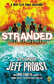 Stranded by [Chris Tebbetts, Jeff Probst]