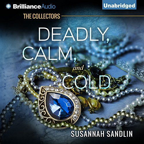 Deadly, Calm, and Cold audiobook cover art