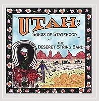 Utah: Songs of Statehood