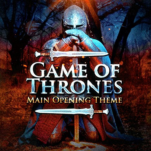 Game of Thrones (Main Theme of the TV Series)