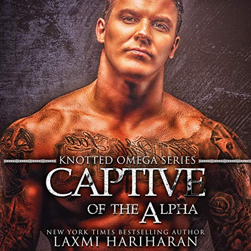 Captive of the Alpha: Omegaverse M/F Romance cover art