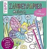 Zauberpapier Malbuch im Feenwald...