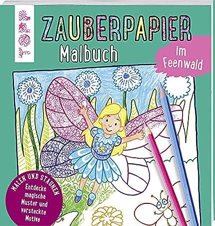 Zauberpapier Malbuch im Feenwald
