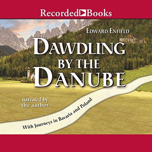 Dawdling by the Danube audiobook cover art