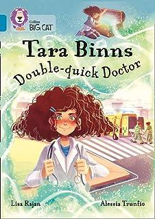 Tara Binns: Double-Quick Doctor: Band 13/Topaz