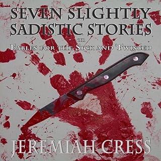 Seven Slightly Sadistic Stories audiobook cover art