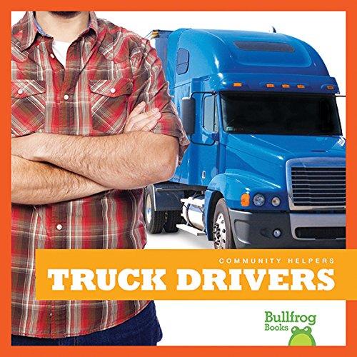 Truck Drivers (Bullfrog Books: Community Helpers) (Community Helpers (Jump))