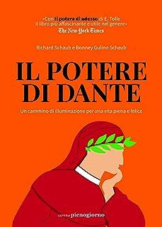 Il potere di Dante. Un cammino di illuminazione per una vita piena e felice