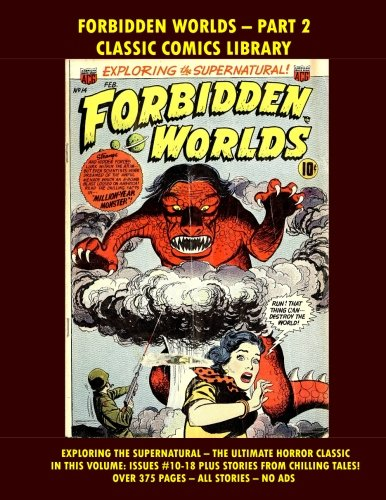 Forbidden Worlds Comic Collection Volume 2:  Giant 400 Pages!