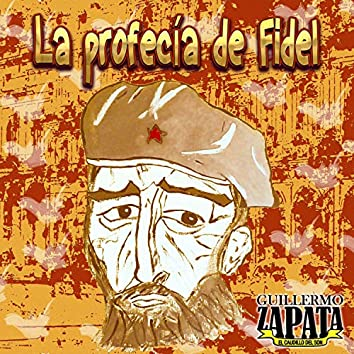 La profecía de Fidel