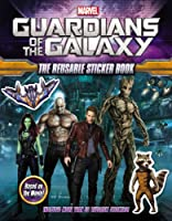 Marvel's Guardians of the Galaxy: The Reusable Sticker Book (Marvel Guardians of the Galaxy)