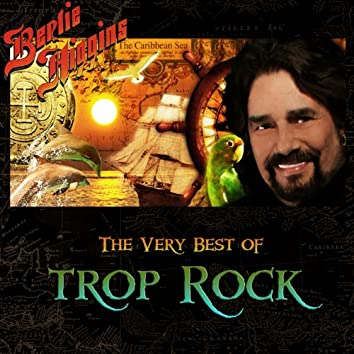 The Very Best of Trop Rock