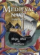England's Medieval Navy 1066-1509: Ships, Men & Warfare