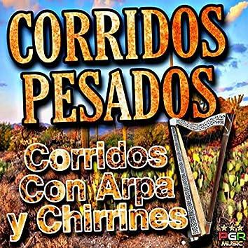 Corridos Con Arpa y Chirrines