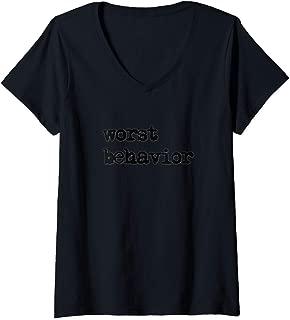 Womens Worst Behavior Men Women Kids V-Neck T-Shirt