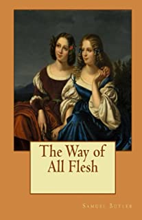 The Way of All Flesh (Illustrated)