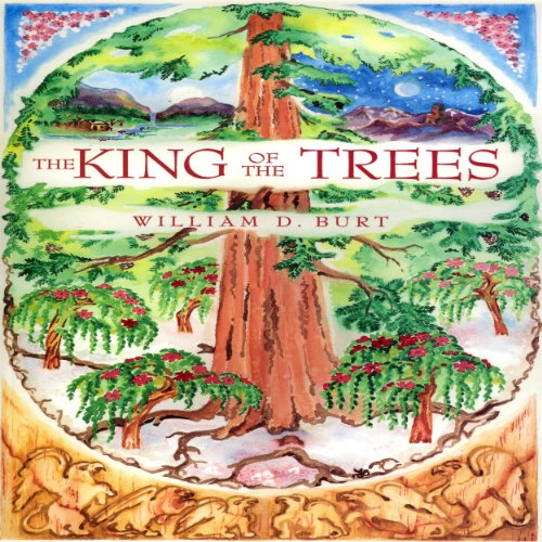 The King of the Trees Audiobook By William D. Burt cover art