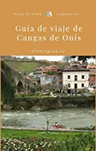 Guía de viaje de Cangas de Onís (Guías de viaje Clikesplan nº 14)